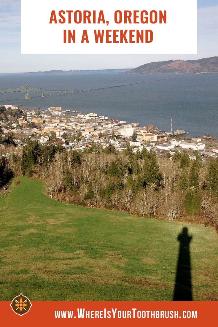 Astoria Oregon in a weekend